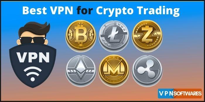 Best VPN for Crypto Trading